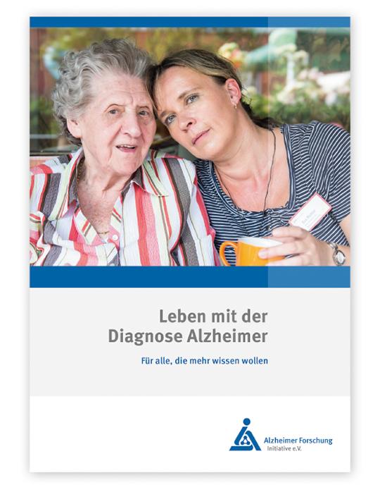 """Ratgeber """"Leben mit der Diagnose Alzheimer"""". © Copyright: Nottebrock / Alzheimer Forschung Initiative e.V."""