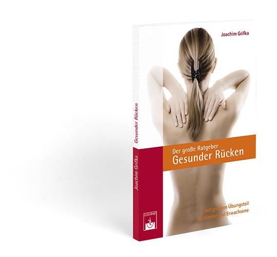 Joachim Grifka: Der große Ratgber: Gesunder Rücken. Mit großem Übungsteil für Kinder und Erwachsene. 2. Auflage 2014. 184 Seiten.  Preis: EUR 19,90. ISBN: 978-3- 86371-121-4.