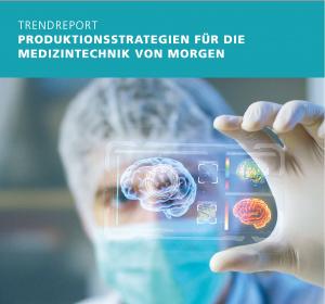 Trendreport Medizintechnik: Schwerpunkt Individualisierung und Personalisierung